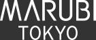 MARUBI TOKYO